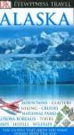 Alaska (Eyewitness Travel Guides) - Eric Amrine, Nigel Hicks