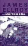 Nåd för de döda - James Ellroy
