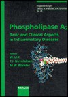 Phospholipase A2: Basic and Clinical Aspects in Inflammatory Diseases - Markus Buchler