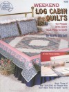 Weekend Log Cabin Quilts for People Who Don't Have Time to Quilt, Book 3 (American School of Needlework, No. 4126) - Marti Michell, DRG