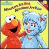 Monsters are Red, Monsters are Blue - Sarah Albee