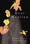 Dear Merilyn - Barbra Leslie