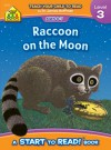 Raccoon on the Moon - level 3 (Start to Read) - Barbara Gregorich, Bruce Witty, Joan Hoffman