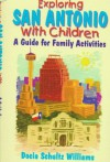 Explore San Antonio With Children - Docia Schultz Williams