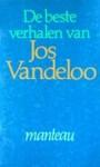 De beste verhalen van Jos Vandeloo - Jos Vandeloo