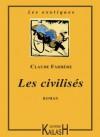 Les civilisés (French Edition) - Claude Farrère