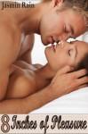 8 Inches of Pleasure - M/F/F Menage - Erotica - Jasmin Rain