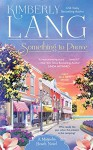 Something to Prove: A Magnolia Beach Novel - Kimberly Lang