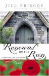 Renewal on the Run: Embracing the Privileges and Expectations of a Ministry Wife - Jill Briscoe