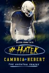#Hater - Cambria Hebert