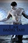 I am Daniel Tahi (A Novella in the Telesa Series) - Lani Wendt Young