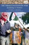 The Israeli-Palestinian War: Escalating to Nowhere - Anthony H. Cordesman
