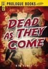 Dead as They Come - Kin Platt