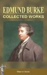 Collected Works of Edmund Burke - Edmund Burke