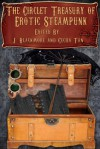 The Circlet Treasury of Erotic Steampunk - Cecilia Tan, J. Blackmore
