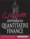 Paul Wilmott Introduces Quantitative Finance (The Wiley Finance Series) - Paul Wilmott