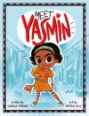 Meet Yasmin! - Saadia Faruqi, Hatem Aly