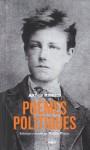 Poèmes politiques - Arthur Rimbaud