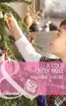 A Cold Creek Noel (Mills & Boon Cherish) (The Cowboys of Cold Creek - Book 12) - RaeAnne Thayne