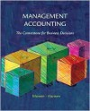 Management Accounting: The Cornerstone of Business Decisions - Don R. Hansen