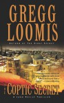 The Coptic Secret - Gregg Loomis