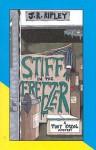 Stiff in the Freezer - J.R. Ripley
