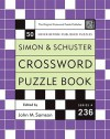 Simon and Schuster Crossword Puzzle Book #236: The Original Crossword Puzzle Publisher (Simon & Schuster Crossword Puzzle Books) - John M. Samson
