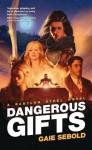 Dangerous Gifts - Gaie Sebold