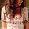 England's Mistress - Random House Audiobooks, Kate Williams, Sophie Ward