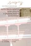 Los Celos Hasta Los Cielos y Desdichada Estefania - Luis Vélez de Guevara, William R. Manson, C. George Peale