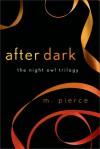 After Dark - M. Pierce