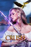 Crush (Dawn of the Dragons Book 3) - Vivienne Savage, Hot Tree Editing