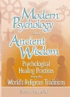 Modern Psychology and Ancient Wisdom - Sharon G. Mijares, Stephen G. Gilligan