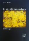 El cuento venezolano: Antología - Juan Carlos Chirinos et al., José Balza