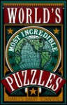 World's Most Incredible Puzzles - Charles Barry Townsend