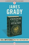 Condor in the Stacks (Bibliomysteries) - James Grady