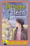 4u2read.ok Bungee Hero - Julie Bertagna, Martin Salisbury
