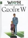 Le Groupe W - Jean Van Hamme, Philippe Francq
