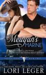 Meagan's Marine - Lori Leger, Kim Killion