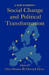 Social Change And Political Transformation: A New Europe? - Chris Rootes