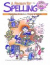 A Reason for Spelling: Student Workbook Level C (Reason for Spelling: Level C) - Rebecca Burton, Kay Sutherland, Eva Hill
