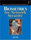 Biometrics for Network Security - Paul Reid
