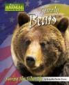 Grizzly Bears: Saving the Silvertip - Jacqueline Dembar Greene