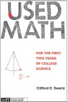 Used Math for the First Two Years of College Science - Swartz