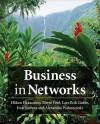 Business in Networks - Håkan Håkansson, David F. Ford, Lars-Erik Gadde, Ivan Snehota, Alexandra Waluszewski