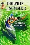 Dolphin Summer - Monica Edwards