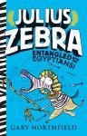 Julius Zebra: Entangled with the Egyptians! - Gary Northfield
