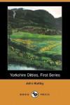 Yorkshire Ditties, First Series (Dodo Press) - John Hartley