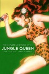 The Complete Adventures Of The Jungle Queen - James Anson Buck, Joseph W. Musgrave