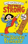 The Karate Princess/The Karate Princess in Monsta Trouble - Jeremy Strong